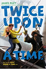 Twice Upon a Time (Half Upon a Time Book 2) Kindle Edition