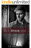 P.S. I Spook You (The Spectral Files Book 1)