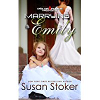 Marrying Emily (Delta Force Heroes Book 4) (English Edition)