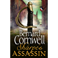 Sharpe's Assassin: Sharpe is back in the gripping, epic new historical novel from the global bestselling author (The…