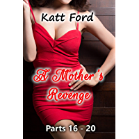 A Mother's Revenge: Parts 16 - 20 (English Edition)