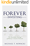 Forever Investing: The Investment Strategy of History's Greatest Investors