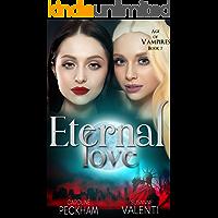 Eternal Love (Age of Vampires Book 7) (English