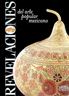 Revelaciones del arte popular mexicano (Spanish Edition)