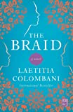 The Braid: A Novel