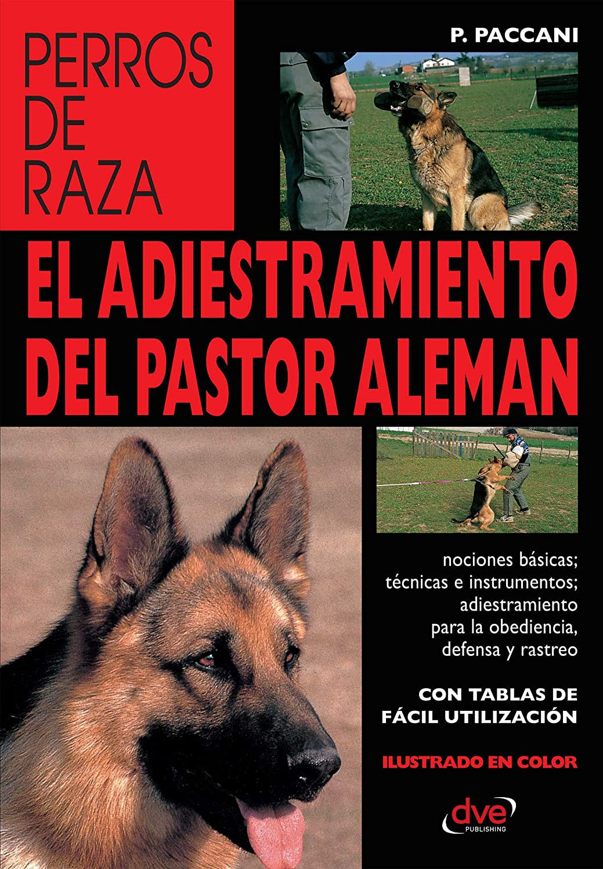 El adiestramiento del pastor alemán eBook: Paccani, Ferdinando ...