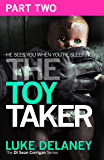 The Toy Taker: Part 2, Chapter 4 to 5 (DI Sean Corrigan, Book 3)