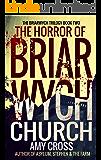 The Horror of Briarwych Church (The Briarwych Trilogy Book 2)