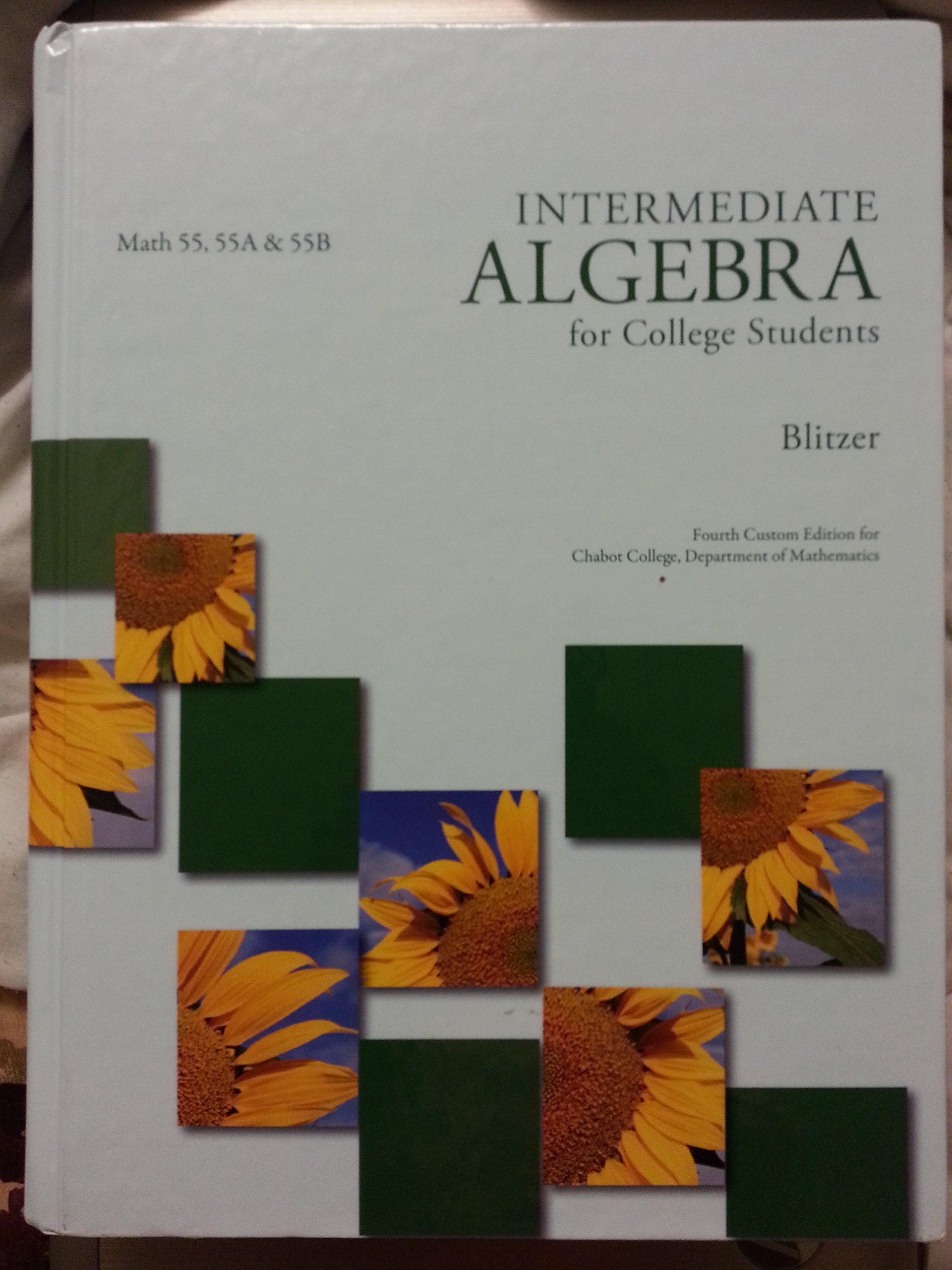 Intermediate Algebra for College Students: Robert Blitzer
