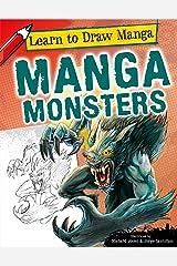 Manga Monsters (Learn to Draw Manga) Library Binding