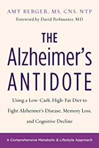 Giveaway: The Alzheimer's Antidote: Using a Low-Carb