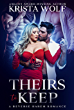 Theirs to Keep - A Reverse Harem Romance (English Edition)