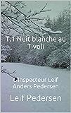 T.1 Nuit blanche au Tivoli (L'Inspecteur Leif Anders Pedersen)