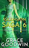 Ascension Saga: 6 (Interstellar Brides® Program: Ascension Saga)