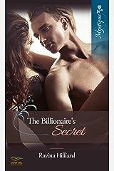 The Billionaire's Secret Kindle Edition