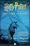 A Journey Through Care of Magical Creatures (A Journey Through… Book 4)