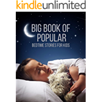 Big Book of Popular Bedtime Stories for Kids: