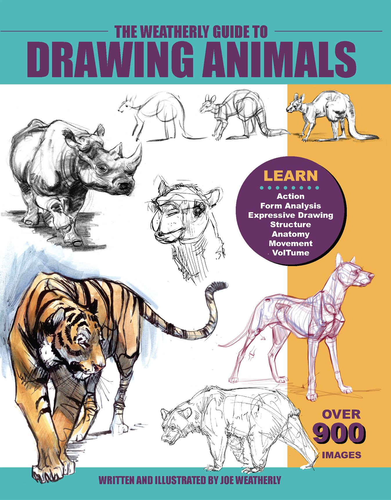 The Weatherly Guide to Drawing Animals: Joe Weatherly: 9780971031418 ...