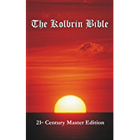 The Kolbrin Bible: 21st Century Master Edition
