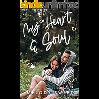 My Heart & Soul: A Second Chance Sweet Romance Novel (Lyrics of Love Book 11) book cover