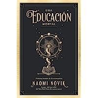 Una Educación Mortal: Primera lección de Escolomancia (Umbriel narrativa)