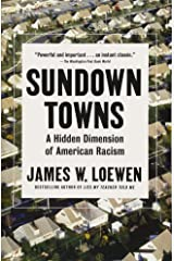 Sundown Towns: A Hidden Dimension of American Racism Paperback