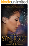 Synergist: The Ridge - A Reverse Harem Serial: Part 2 of 5