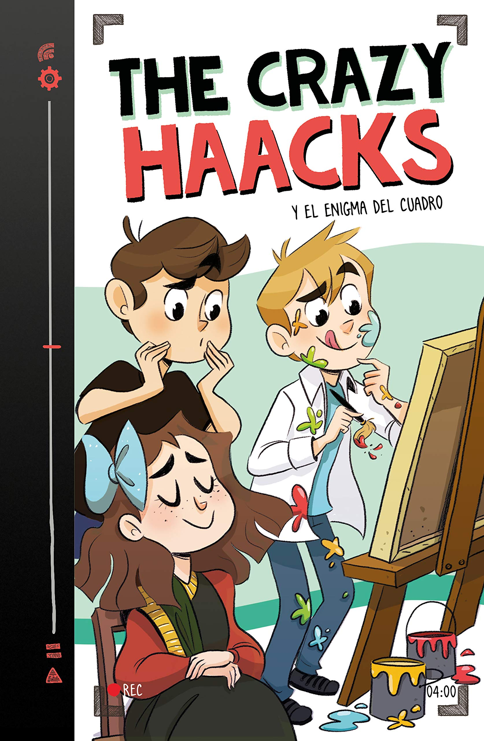 The Crazy Haacks y el enigma del cuadro (Serie The Crazy Haacks 4) por The Crazy Haacks