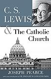 C. S. Lewis & The Catholic Church