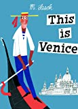 This Is Venice