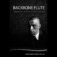 Backbone Flute: Selected Poetry of Vladimir Mayakovsky (English Edition)