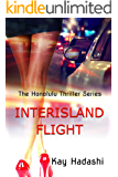 Interisland Flight (The Honolulu Thriller Series Book 1)