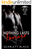 Nothing Lasts Forever (Battle Born MC Book 2)