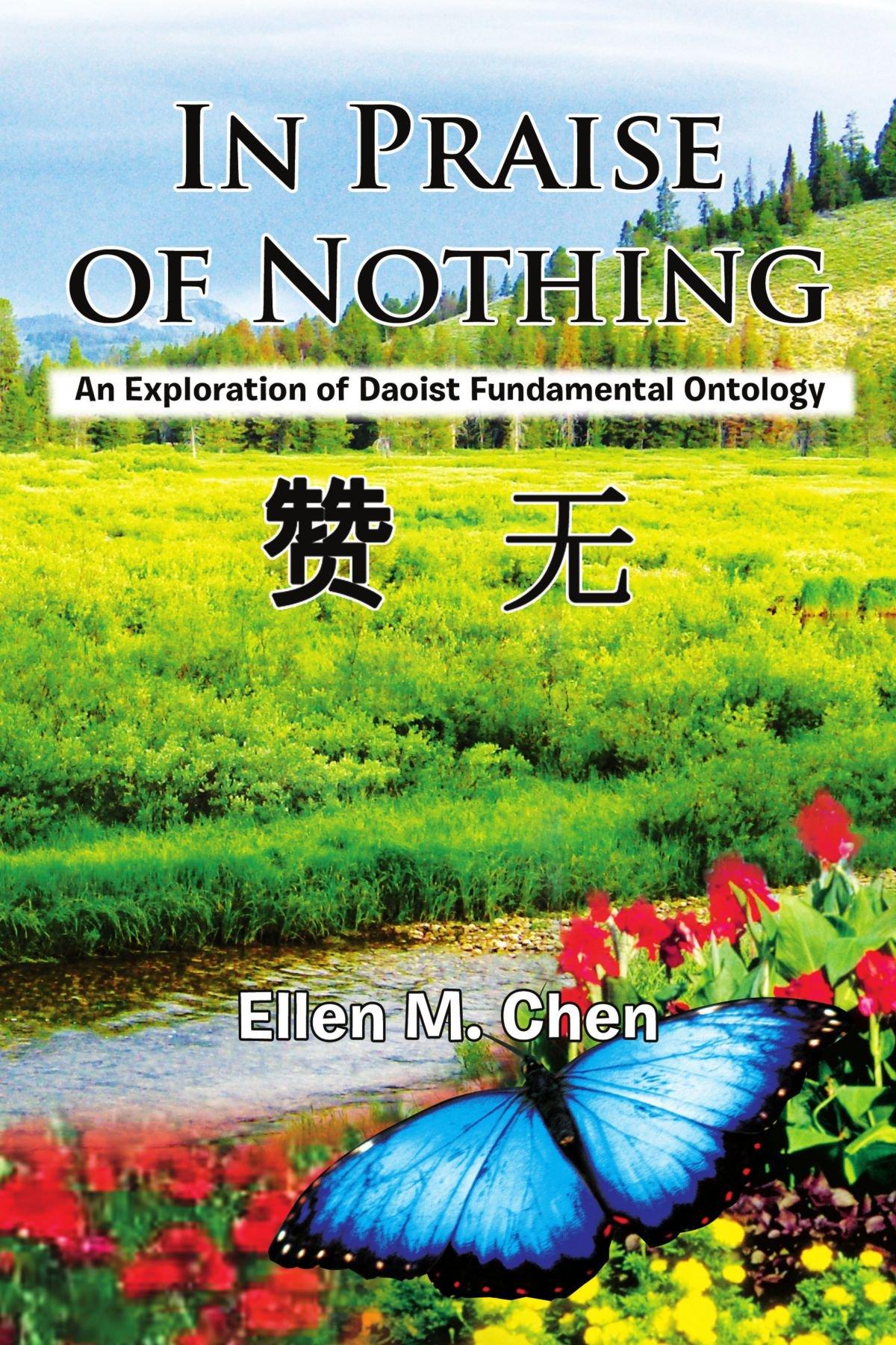 In Praise of Nothing: An Exploration of Daoist Fundamental Ontology