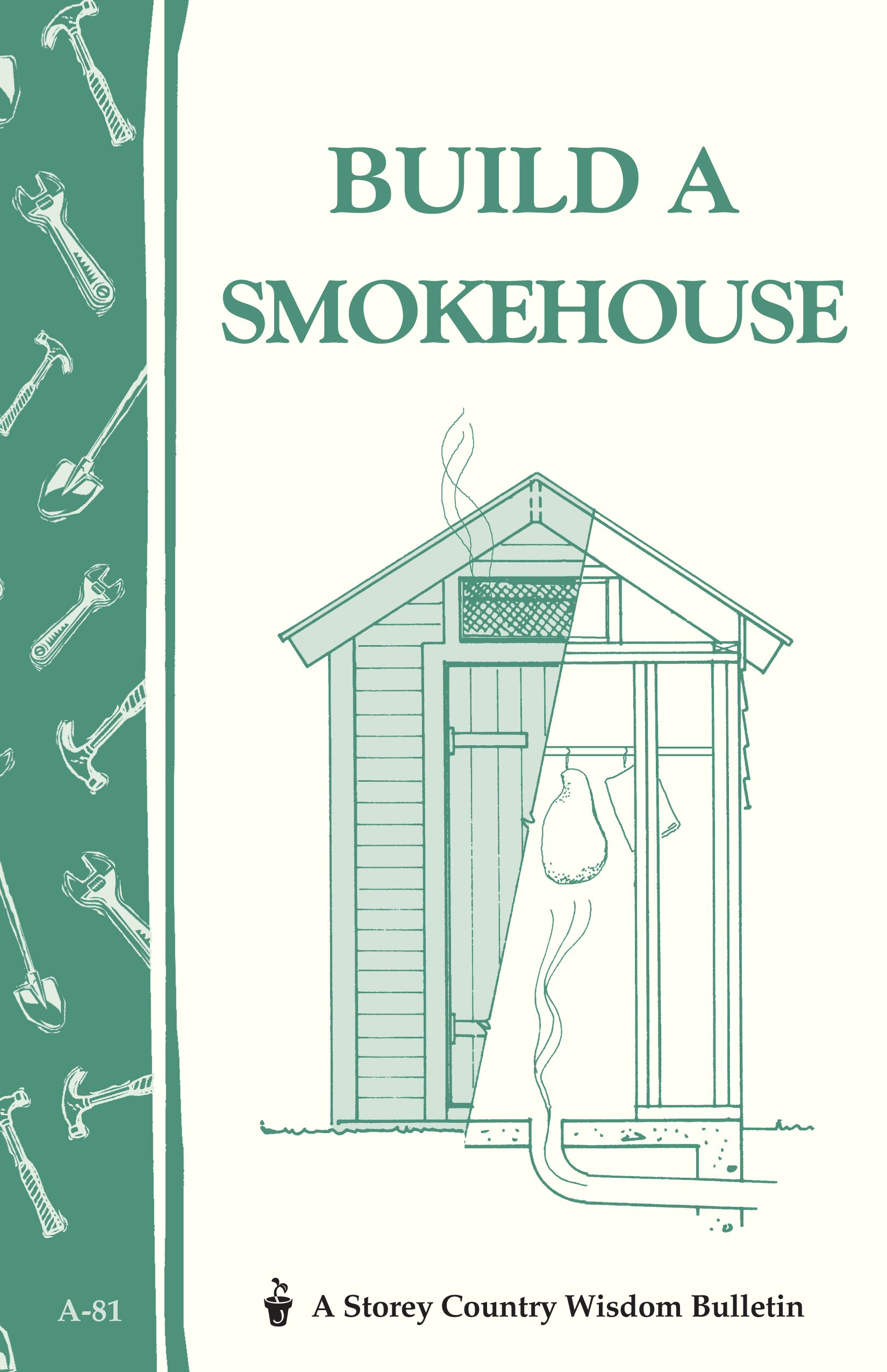 Build a Smokehouse: Storey Country Wisdom Bulletin A-81: Ed Epstein on old log smokehouse, old fashioned smokehouse, metal railing designs, wine bottle designs, old wood smokehouse, homemade grill designs, brick chimney top designs, bbq restaurant floor plans designs, old smokehouse bacon, old smokehouse drawing, 1700 s stationery paper designs, old time smokehouse, jack in the box designs, old smokehouse bar b que, old meat smokehouse, old wooden smokehouses,