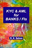 KYC & Anti-Money Laundering for Banks/FIs