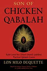 Son of Chicken Qabalah: Rabbi Lamed Ben Clifford's (Mostly Painless) Practical Qabalah Course Paperback