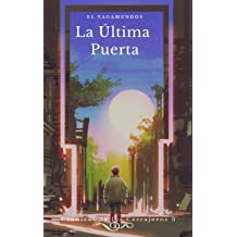 El Vagamundos: La Última Puerta (Crónicas de los Cerrajeros nº 3) (Spanish Edition) Dec 15, 2018
