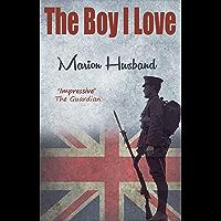 The Boy I Love: The Boy I Love Trilogy (English Edition)