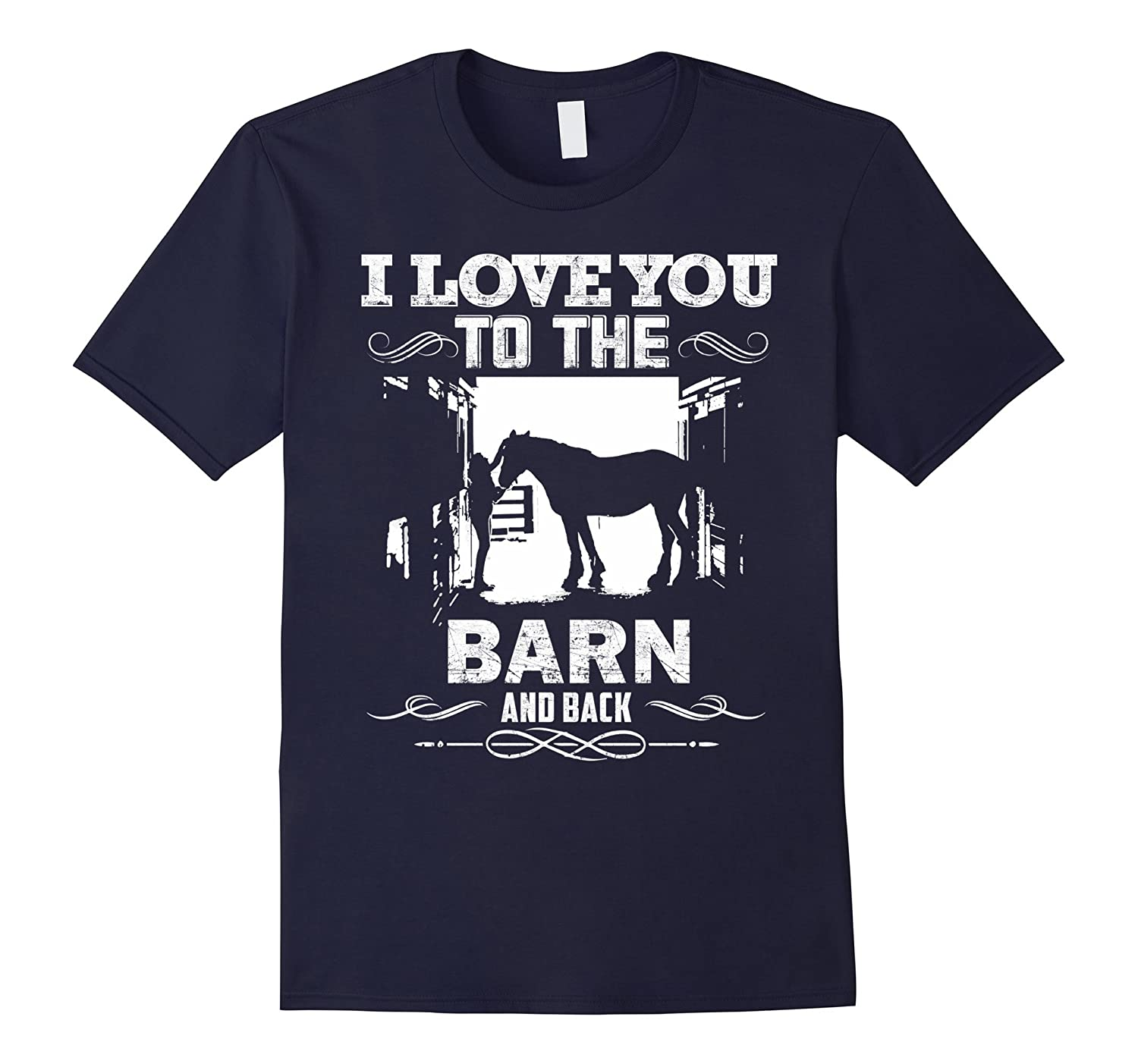 To The Barn And Back Horse Lover Riding Gifts Shirt-FL