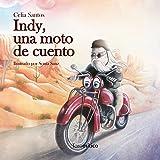 Indy, una moto de cuento: 1 (Piruletras)