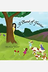 A Band of Fairies Kindle Edition