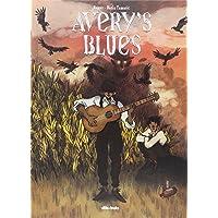 Avery's Blues (Aventúrate)