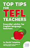 Top Tips for TEFL Teachers: Essential advice for English language teachers