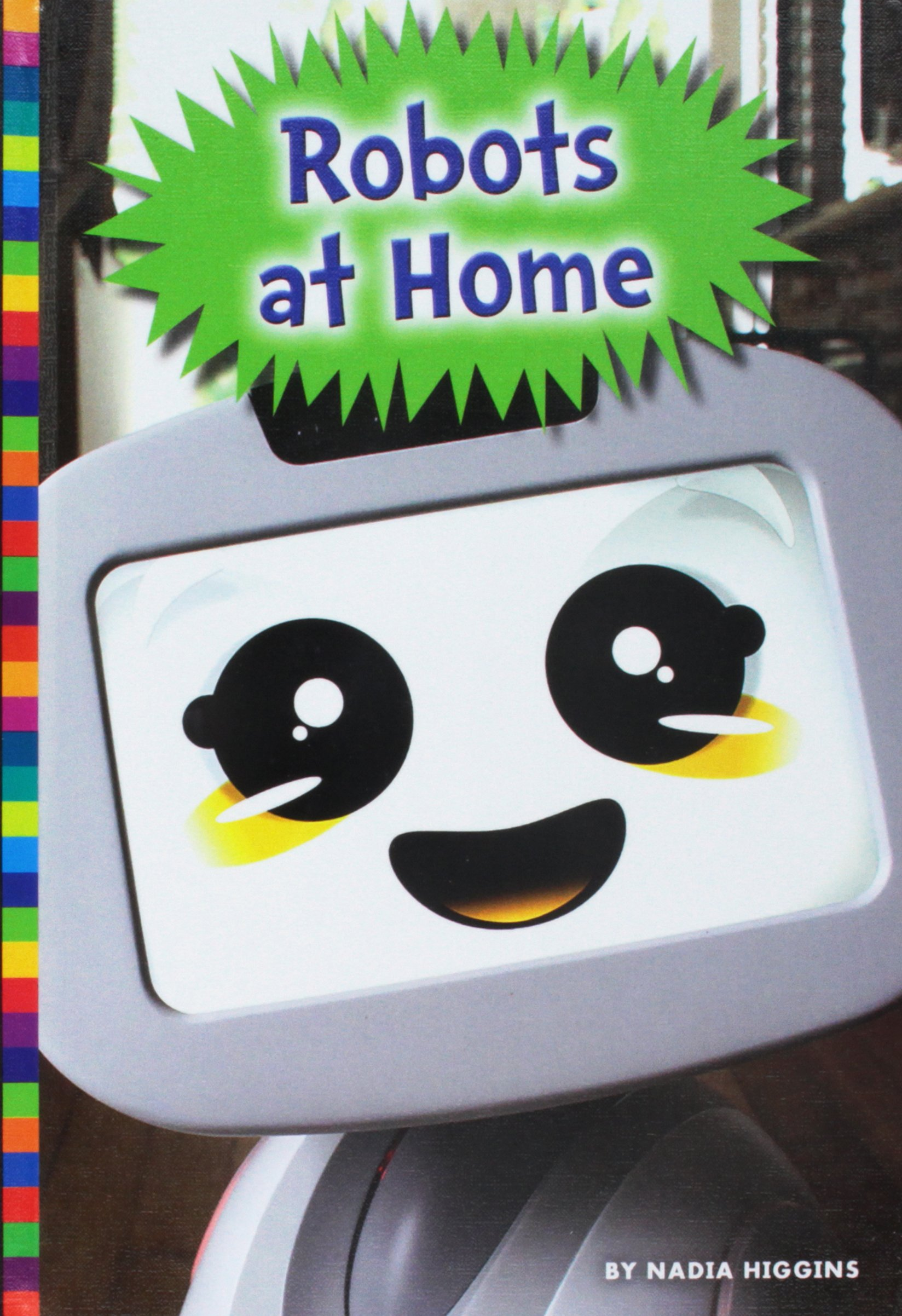 Read Online Robots at Home (Robotics in Our World) PDF
