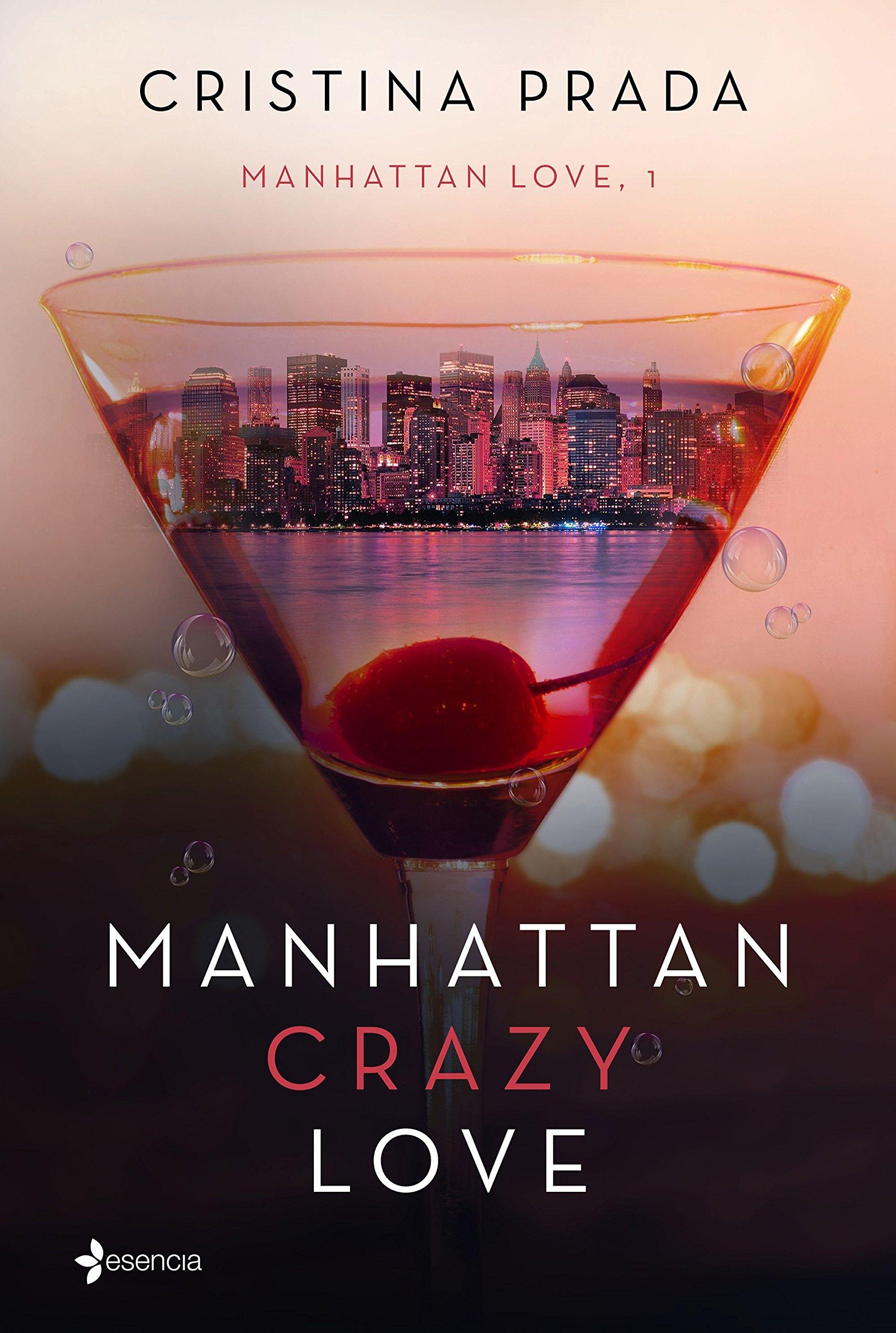 Manhattan Crazy Love: Manhattan Love, 1 (Erótica): Amazon.es ...