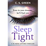Sleep Tight: from the Sunday Times bestseller comes a gripping new thriller, the debut in a new crime series with a twist (Ro