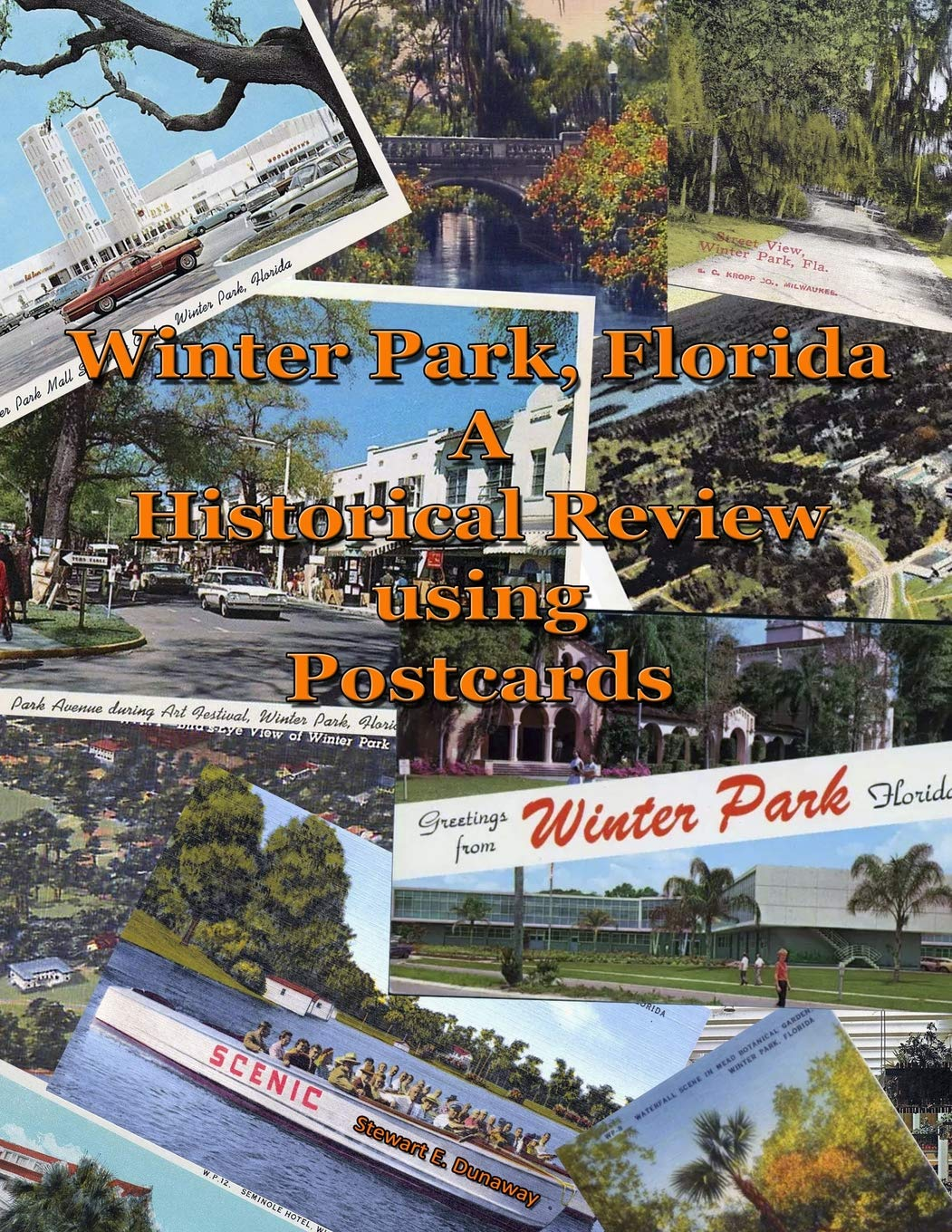 Winter Park, FL - A Historical Review Using Postcards