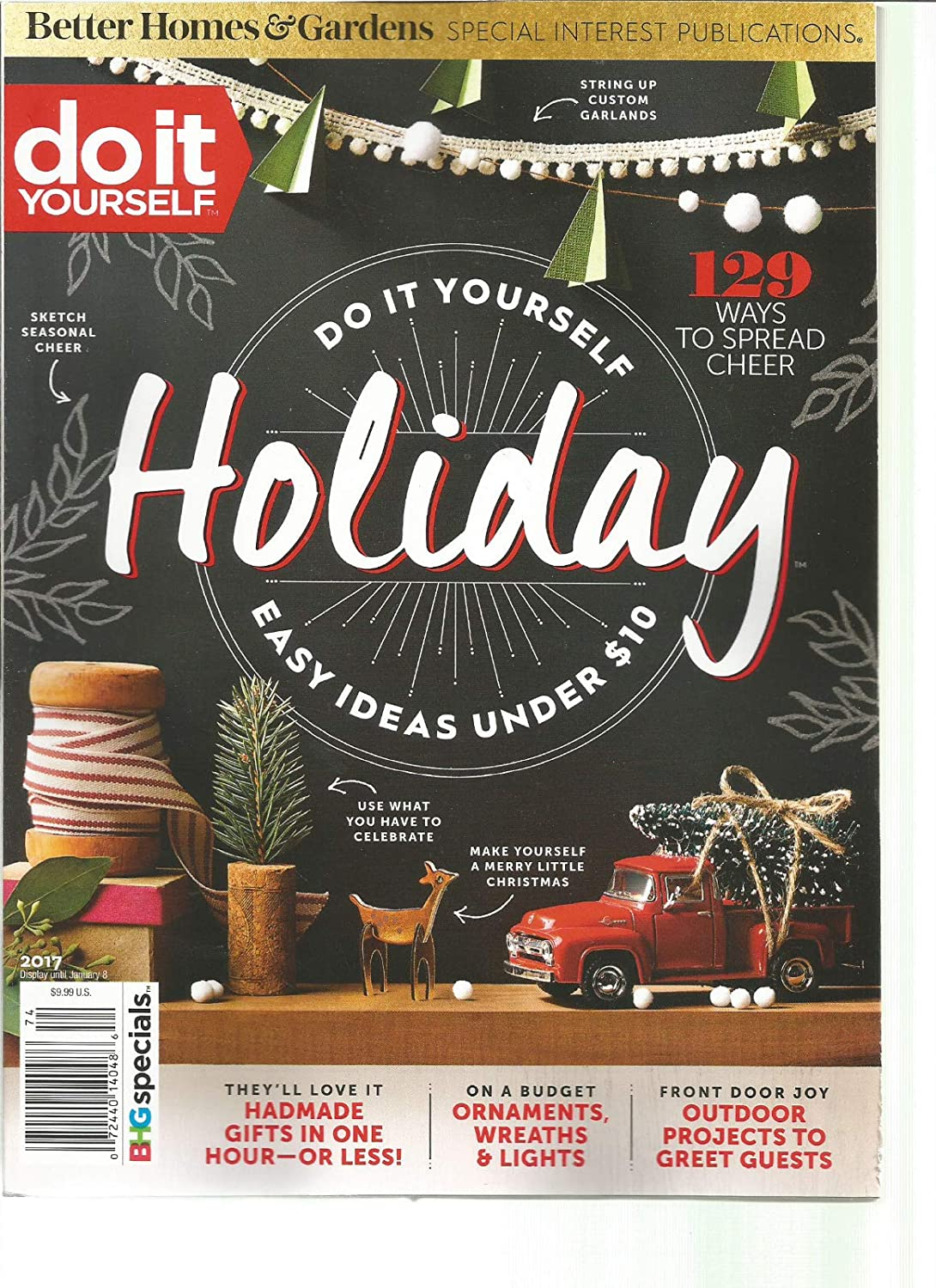 Better Homes and Gardens do it YOURSELF Magazine HOLIDAY 2017.