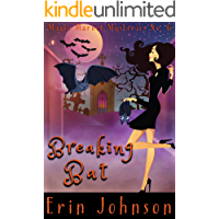 Breaking Bat: A Cozy Witch Mystery (Magic Market Mysteries Book 6)